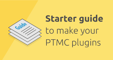 Starter guide to make your PTMC PLUGINS